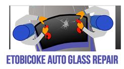 Etobicoke Auto Glass Repair - Local Expert Service